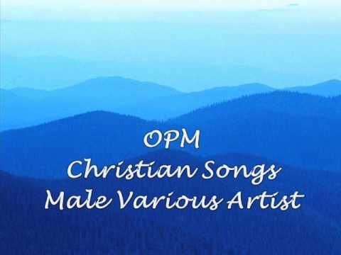 4 Hours Tagalog Christian Songs by Various Male Artist