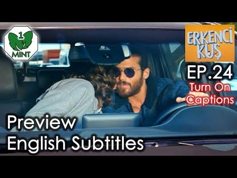 Early Bird - Erkenci Kus 24 English Subtitles Preview