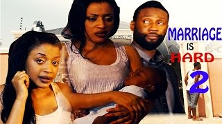 Download Video Marriage Is Hard 2    - 2016 latest Nigerian Nollywood Movie MP3 3GP MP4