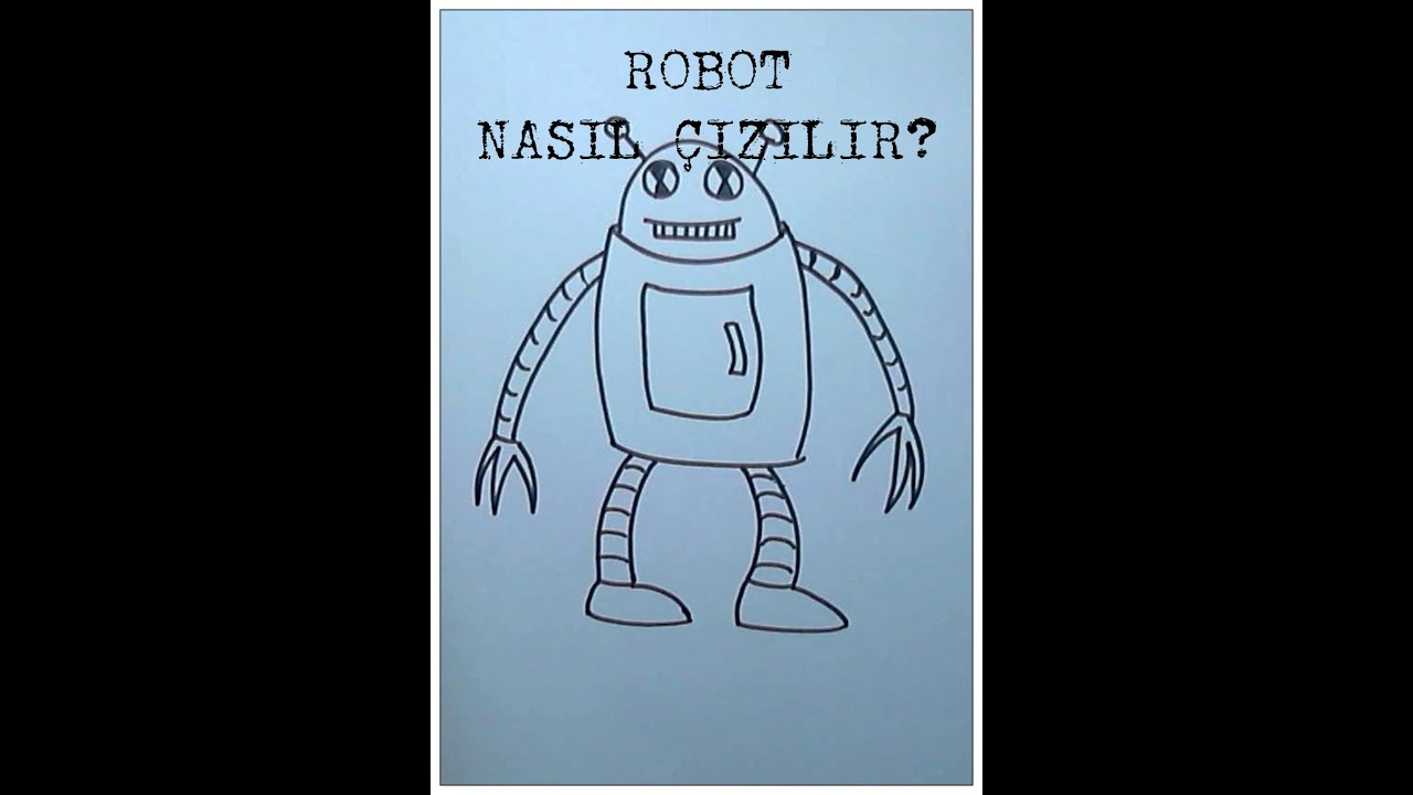 Robot Nasil Cizilir How To Draw Robot Youtube