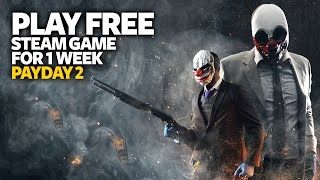 Play Free PC Game PayDay 2 - Free Steam PC Game (For One Week)