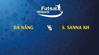 Trực Tiếp   Đà Nẵng vs Sanna Khánh Hòa   VCK VĐQG FUTSAL HD BANK 2019