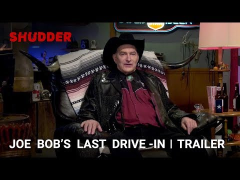 THE LAST DRIVE IN WITH JOE BOB BRIGGS - 24 Hour Horror Movie Marathon! | Only on Shudder