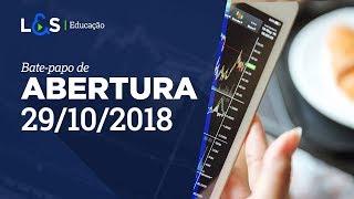 Abertura da Bolsa de Valores com Thiago Bisi | L&S Análise | 29/10/2018