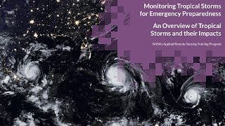 NASA ARSET: An Overview of Tropical Storms and Their Impacts
