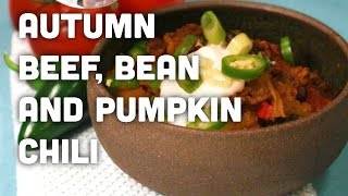 Healthy Recipe - Beef, Pumpkin and Black Bean Chili
