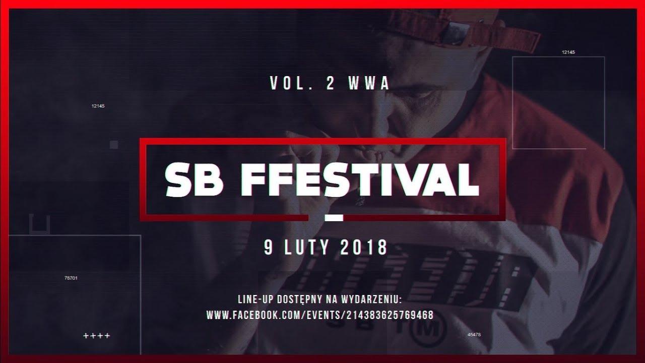 SB Ffestival Vol. 2 [WWA, Stodoła, 9.02.2018]