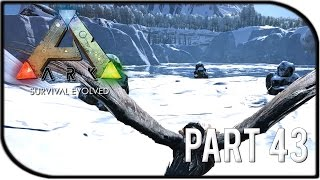 "ARK: Survival Evolved Gameplay Part 43 - ""SNOW BIOME, FUR ARMOR!"" (Season 2)"