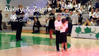 Avery Purcell & Zach Wakefield | Pee Wee Cha-Cha | Provo High School DanceSport 2017