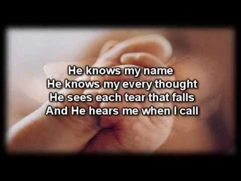 He Knows My Name  Tommy Walker  Worship  with lyrics