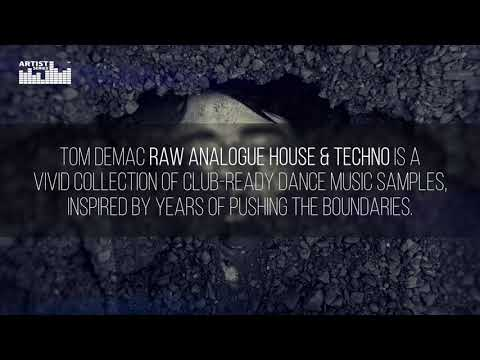Tom Demac Raw Analogue House & Techno - Loopmasters Artist Series