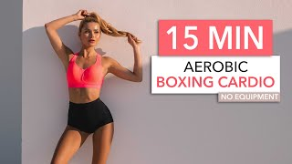 15 MIN BOXING CARDIO - Aerobic Style: dancy, cool & rhythmic / Medium Intensity I Pamela Reif