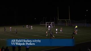 Acton Boxborough Varsity Field Hockey vs Walpole 11/17/15