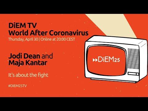Jodi Dean And Maja Kantar: It's About The Fight | DiEM25 TV