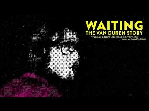 Waiting: The Van Duren Story Soundtrack — Just You Tell Me Live At Ardent Studios   Van Duren