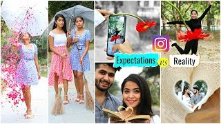 INSTAGRAM - Expectation vs Reality - How to Take Perfect Pictures/Boomrang/Slow-mo | #Fun #Anaysa