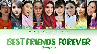 [UPDATED] Cherrybelle - Best Friend Forever (Color Coded Lyrics)