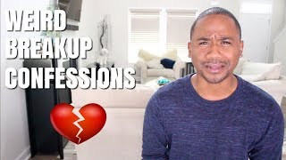 TOP 40 WEIRD Breakup Confessions | Alonzo Lerone