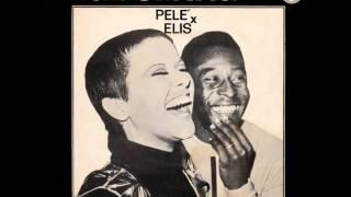 ELIS REGINA - TABELINHA PELÉ X ELIS (1969)