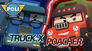 Truck X VS Poacher | Robocar POLI Special
