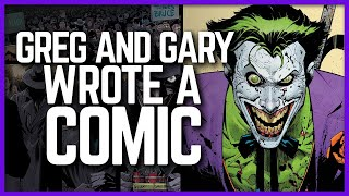Greg and Gary Wrote a DC Comic!