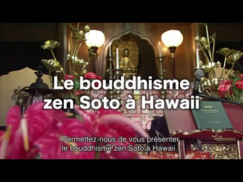 Le Bouddhisme Zen Soto à Hawaii
