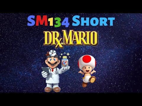 SM134 Short: Dr Mario