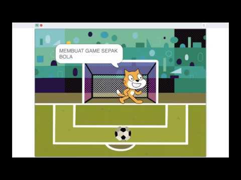 Tutorial SCRATCH - Membuat Game Sepak Bola