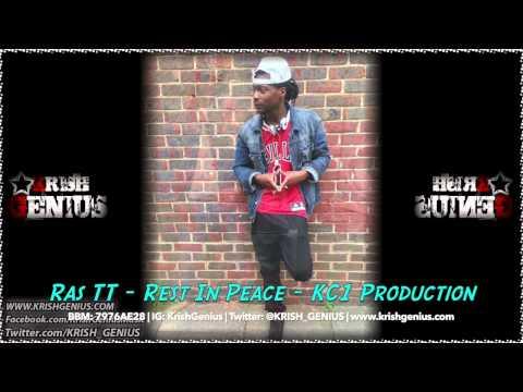 Ras TT - Rest In Peace - August 2014