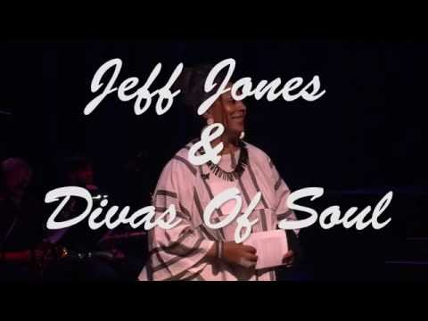 Jeff Jones & The Divas Of Soul In Concert