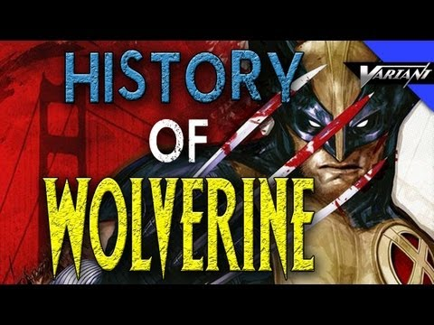 The History Of Wolverine!