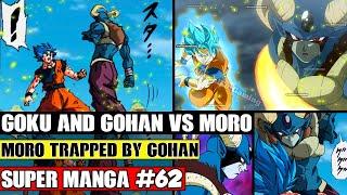 GOKU AND GOHAN ATTACK MORO! More Additional Dragon Ball Super Manga Chapter 62 Spoilers
