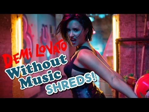 Demi Lovato  Cool for the Summer  Without Music Shreds