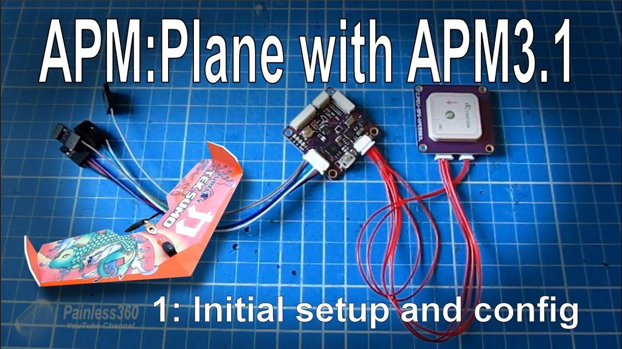 1 3) Apm Mini 3 1 Setup For Apm Plane (arduplane) Youtube - Wiring Diagram