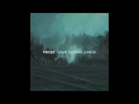 Dave Thomas Junior - Silence
