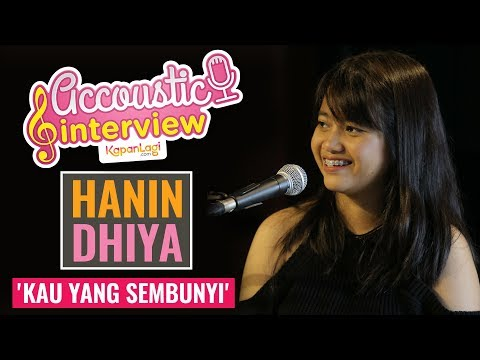 Hanin Dhiya - Kau Yang Sembunyi (Acoustic Interview Part 2)
