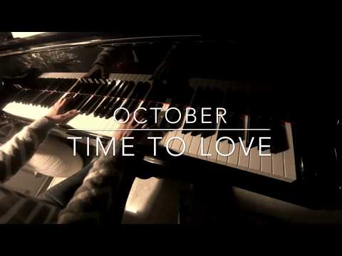 Time to love - 악토버 (October) (Piano Cover)