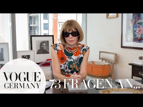 73 Fragen An Anna Wintour | VOGUE