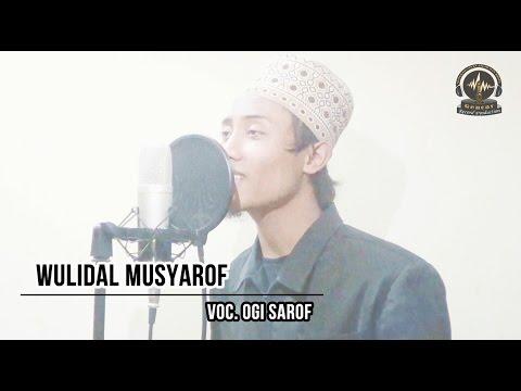 WULIDAL MUSYAROF | VOC. OGI SAROF