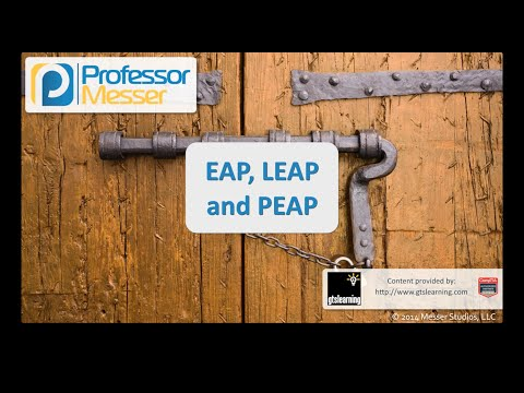 EAP, LEAP, and PEAP - CompTIA Security+ SY0-401: 1.5