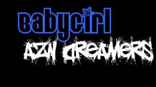 Azn Dreamers - Babygirl w/ lyrics