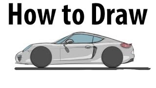 How to draw a Porsche Cayman - Sketch it quick!