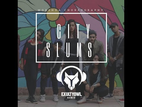 CITY SLUMS (Exult yowl remix)|Divine and...