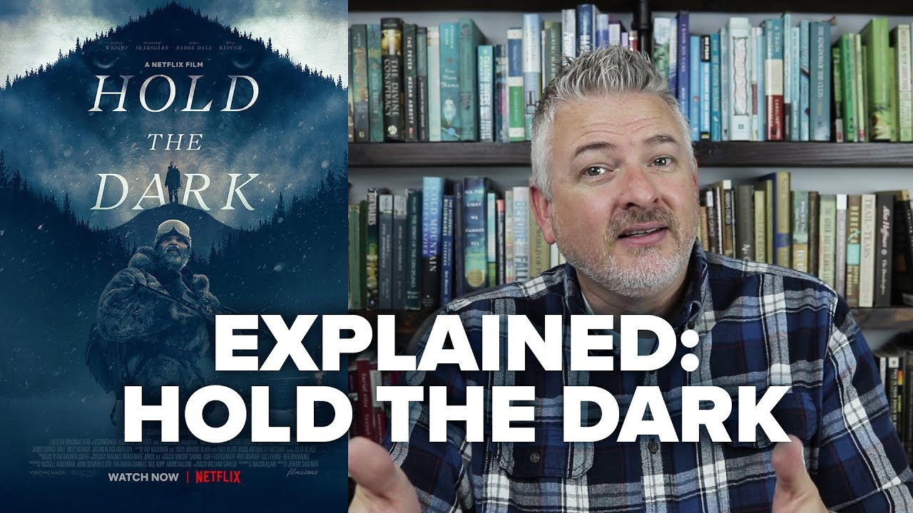 Hold the Dark Explained - A Netflix Film - Movies & Munchies