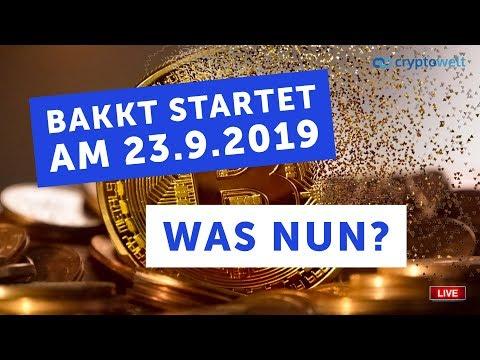 Bakkt startet am 23.9.2019 - Was heisst das für den Bitcoinkurs?