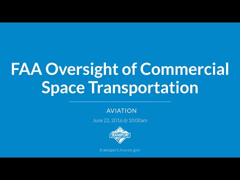 FAA Oversight of Commercial Space Transportation