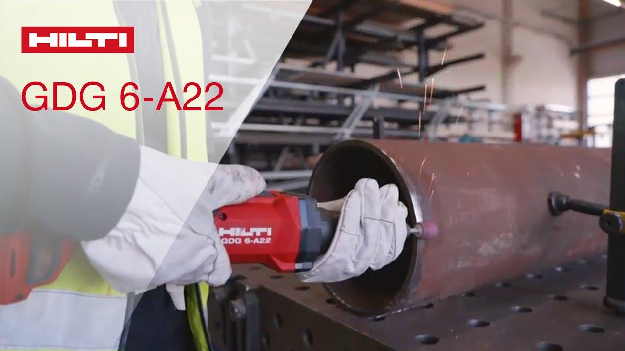 INTRODUCING Hilti cordless die grinder GDG 6-A22