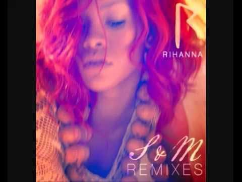 Rihanna - S&M (Sidney Samson Club Official Remix)