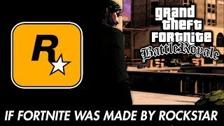 IF FORTNITE WAS MADE BY ROCKSTAR GAMES (GTA SAN ANDREAS)