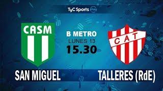 CA San Miguel vs CA Talleres Remedios de Escalada full match